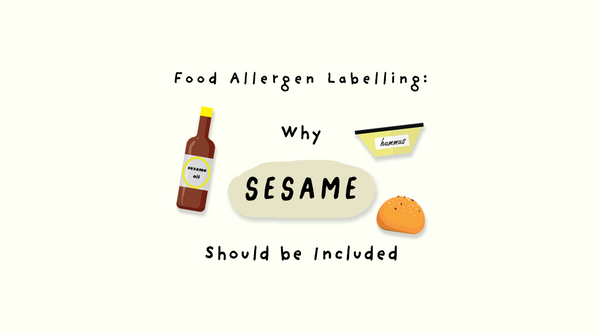 Food Allergen Labeling: Why Sesame Should Be Included