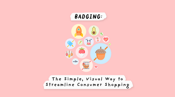Badging: The Simple, Visual Way to Streamline Consumer Shopping
